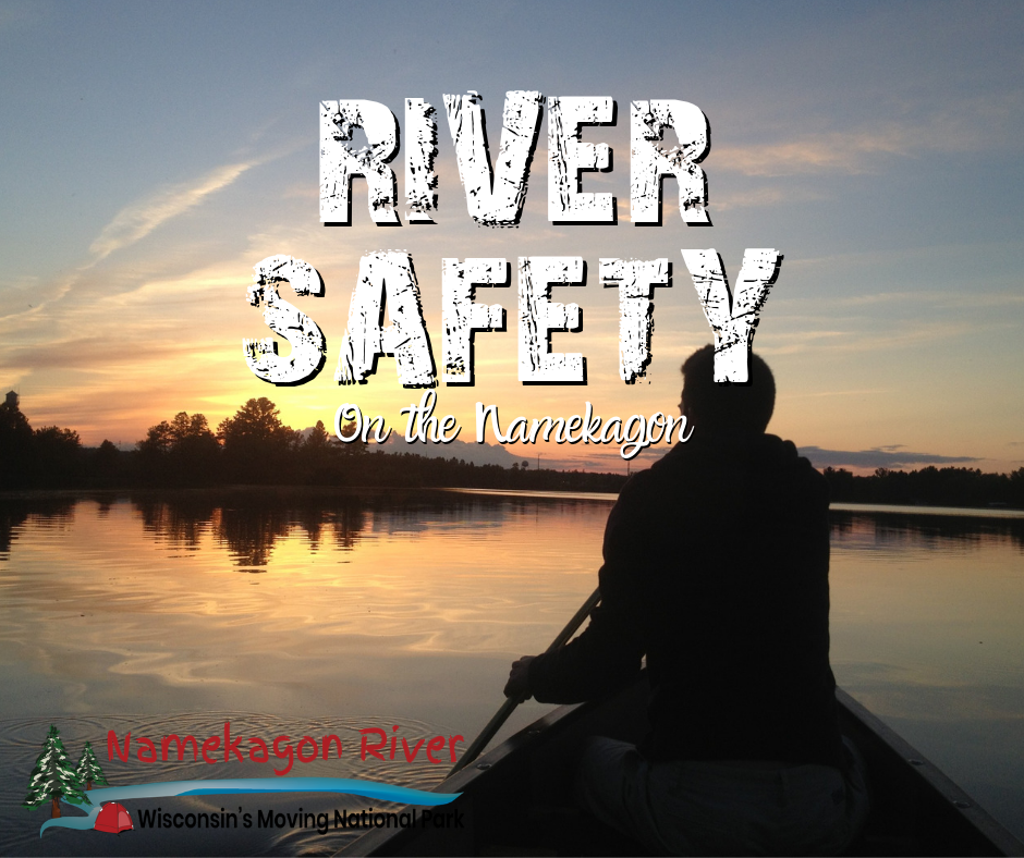 Safety Tips for the Namekagon River